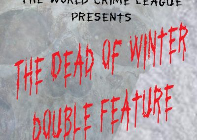 The Dead of Winter Double Feature